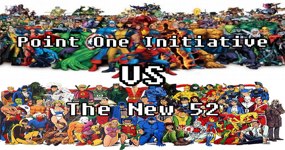 Point One Initiative vs. The New 52