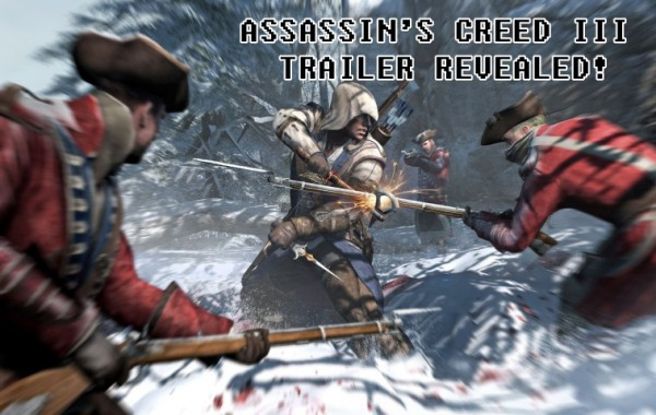 Assassin's Creed III Trailer Revealed