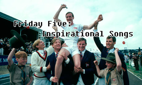friday five inspirational songs
