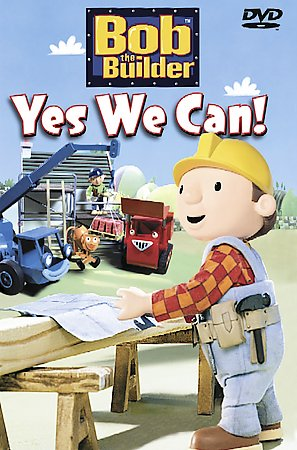 yes we can bob the builder