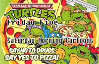 Friday Five Saturday Morning Cartoons with TMNT