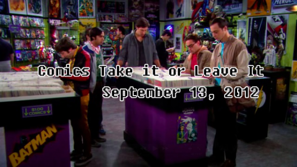 Take It Or Leave It Comic shop from Big Bang Theory