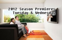 Tuesday and Wednesday Season Premieres 2012
