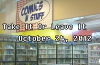 Take It Or Leave It October 24, 2012