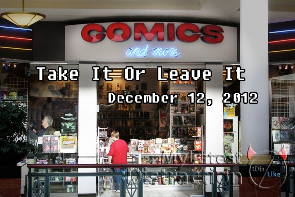 Take It Or Leave It December 12, 2012