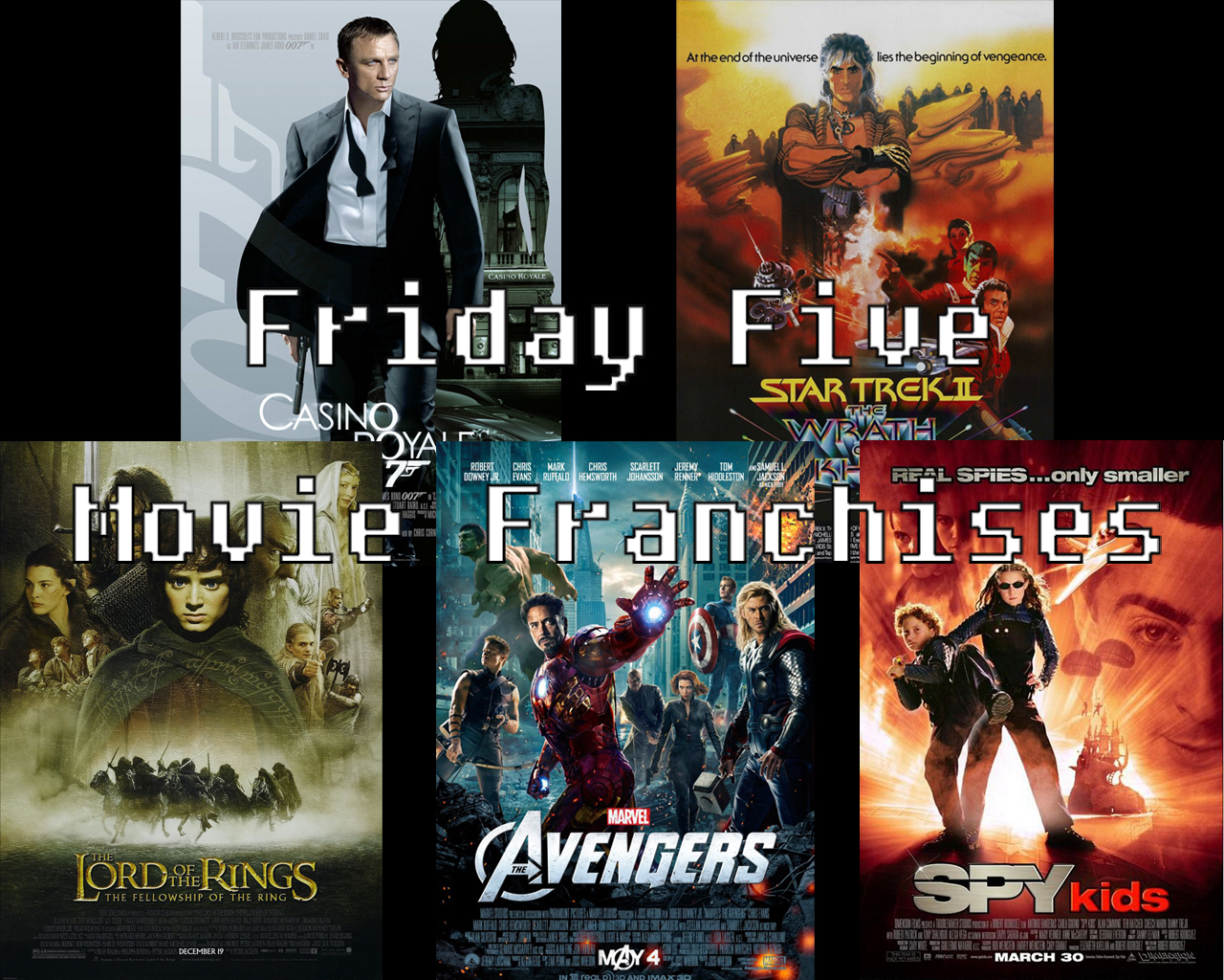 Casino Royale, Avengers, Wrath of Kahn, Lord of the RIngs, Spy Kids movie posters